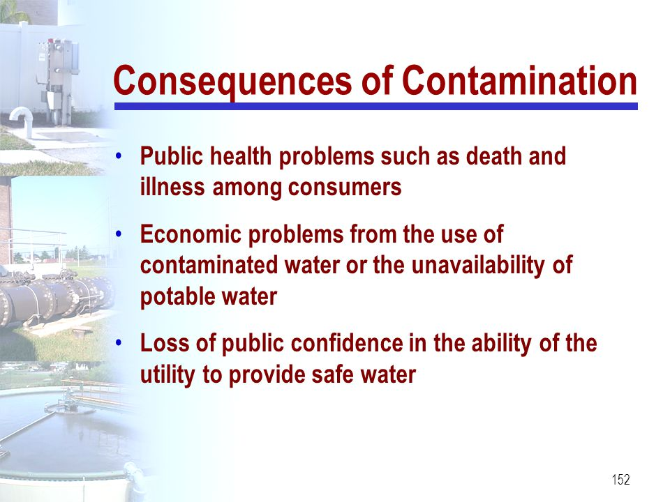 Consequences of Contamination