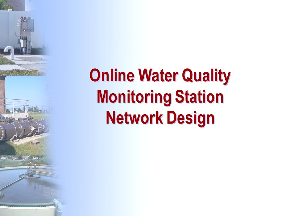Online Water Quality Monitoring Station Network Design