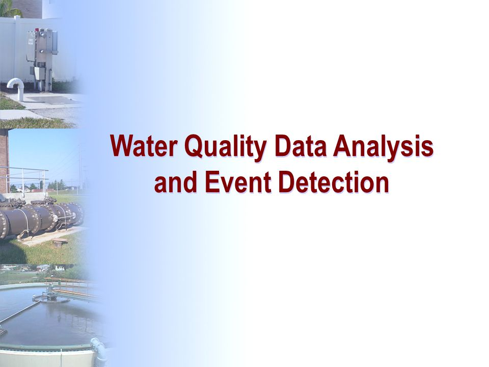 Water Quality Data Analysis and Event Detection