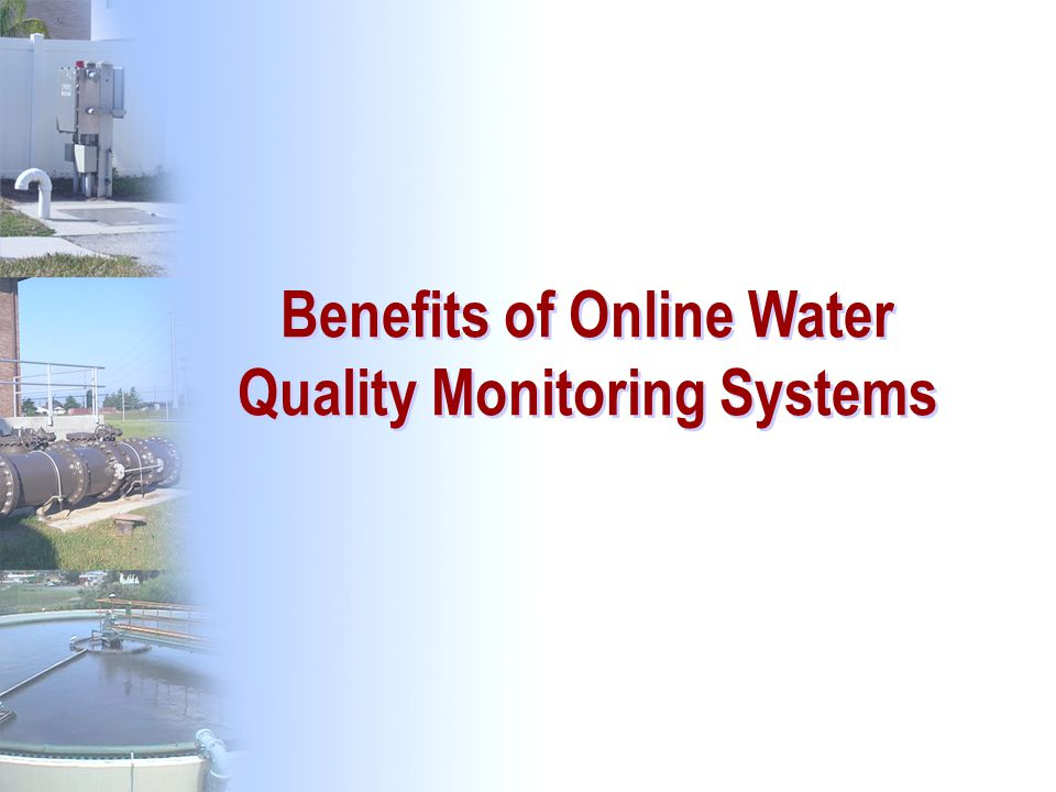 Benefits of Online Water Quality Monitoring Systems