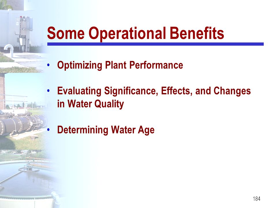Some Operational Benefits