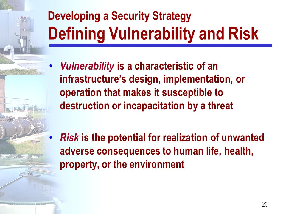 Developing a Security Strategy Defining Vulnerability and Risk