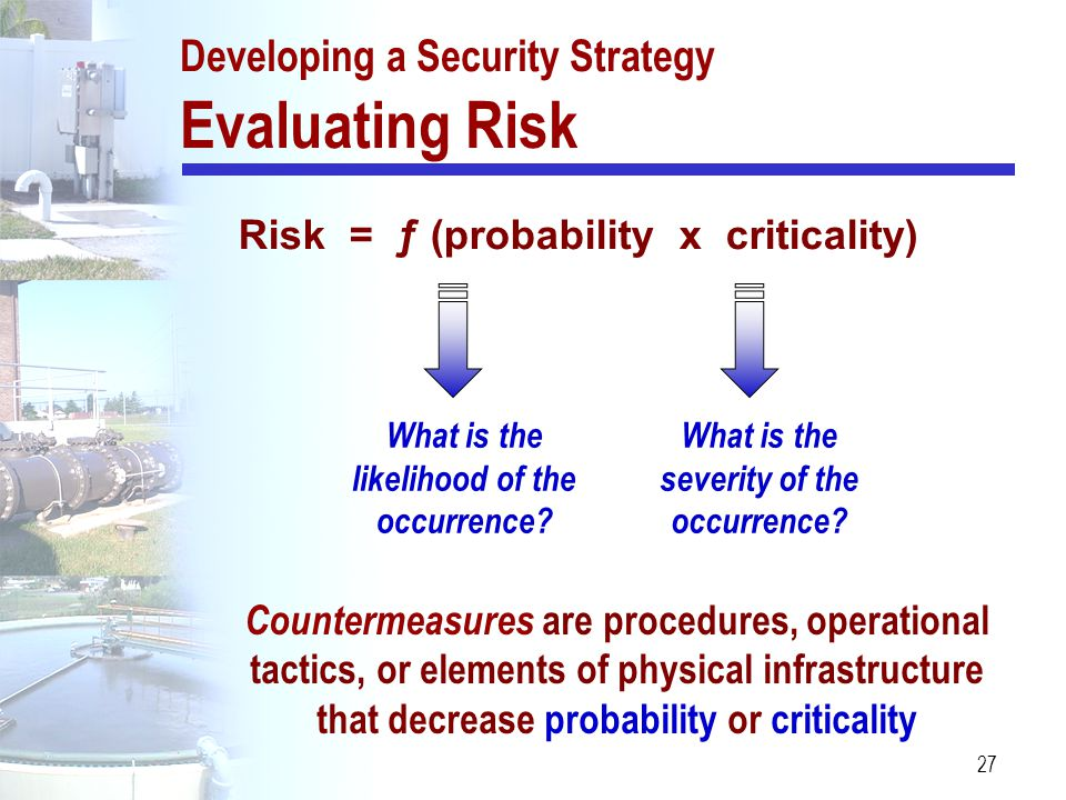 Developing a Security Strategy Evaluating Risk