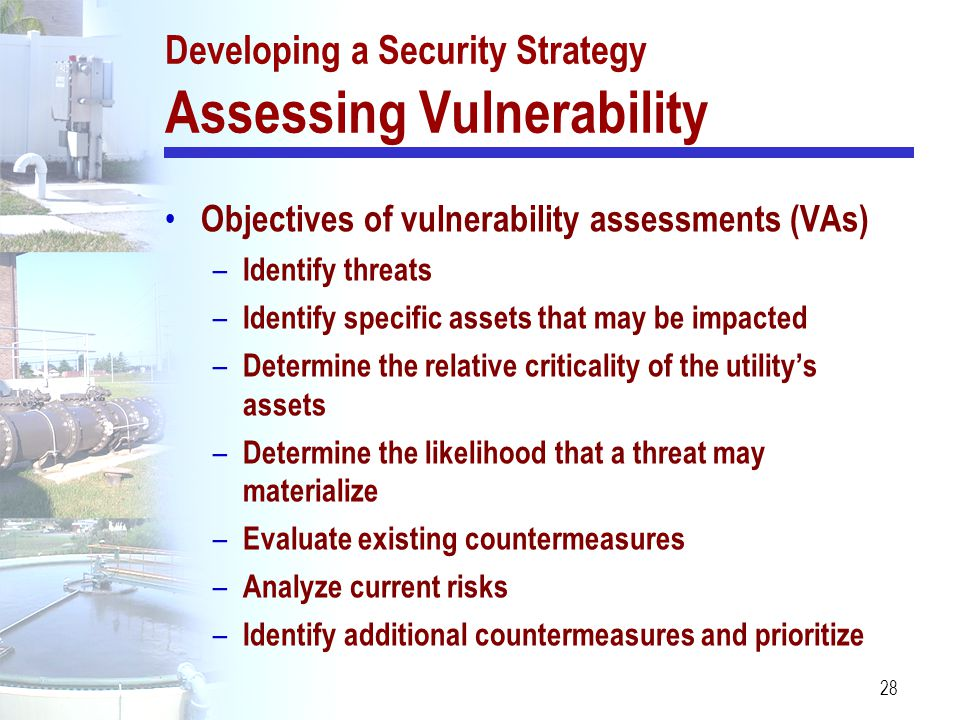 Developing a Security Strategy Assessing Vulnerability