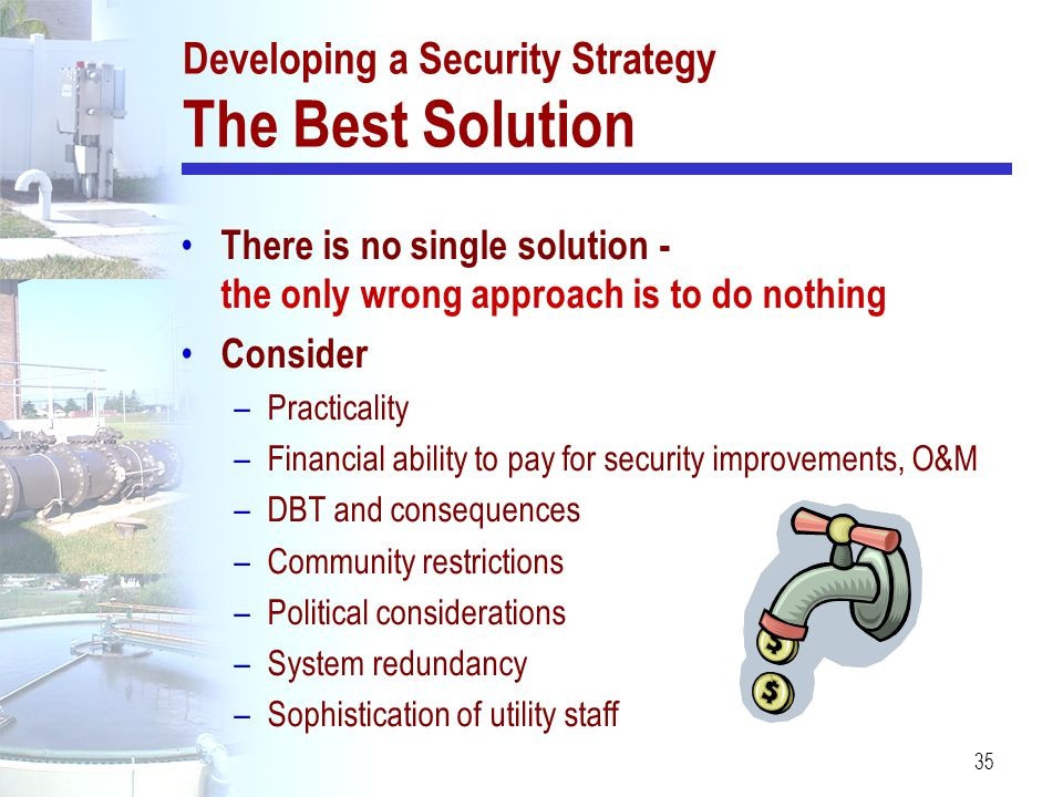 Developing a Security Strategy The Best Solution