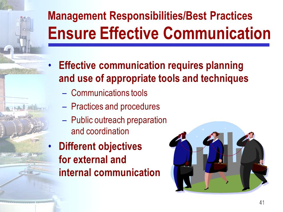 Management Responsibilities/Best Practices Ensure Effective Communication