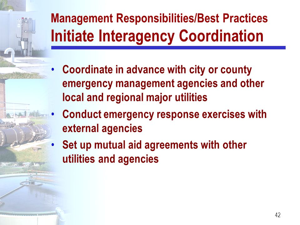 Management Responsibilities/Best Practices Initiate Interagency Coordination