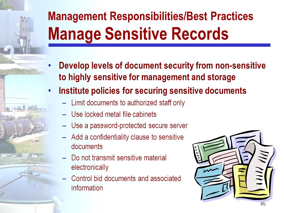 Management Responsibilities/Best Practices Manage Sensitive Records