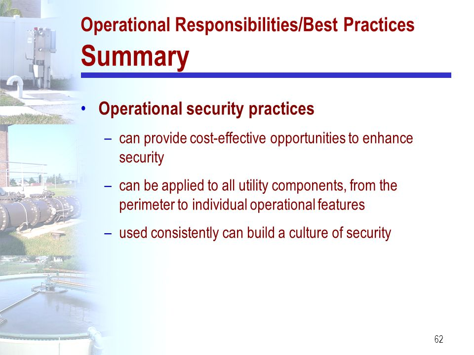 Operational Responsibilities/Best Practices Summary