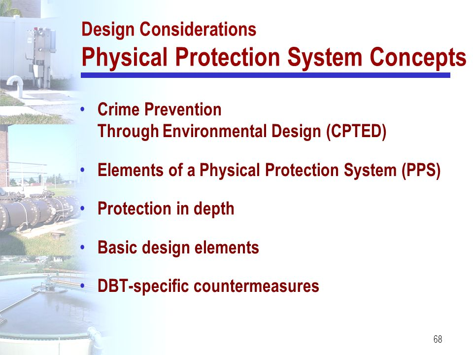Design Considerations Physical Protection System Concepts