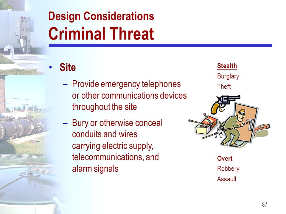 Design Considerations Criminal Threat