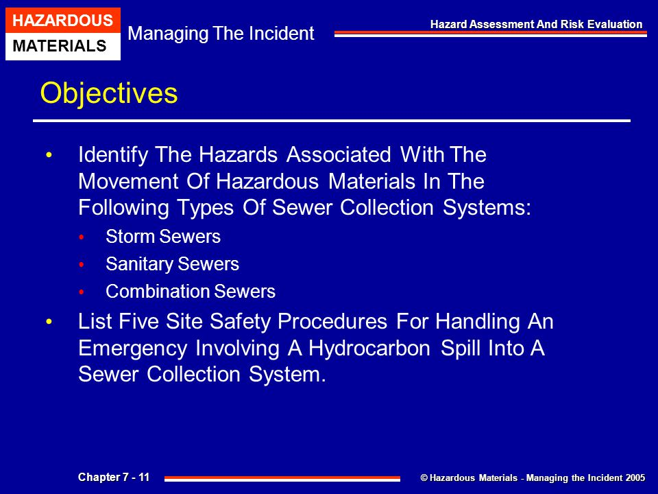 Objectives Identify The Hazards Associated With The Movement Of Hazardous Materials In The Following Types Of Sewer Collection Systems: