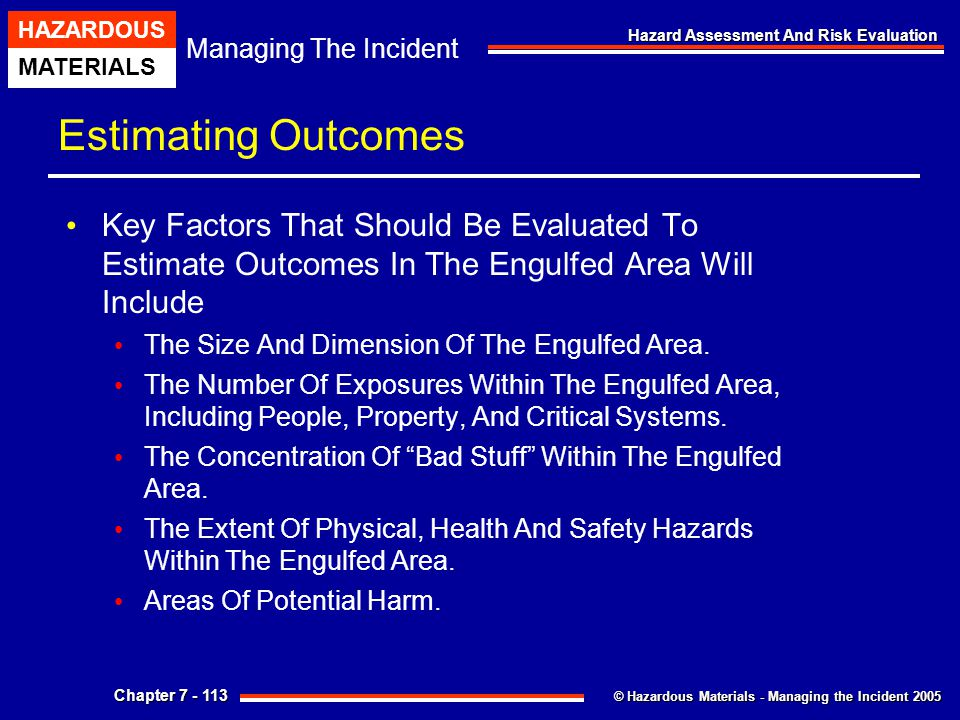 Estimating Outcomes Key Factors That Should Be Evaluated To Estimate Outcomes In The Engulfed Area Will Include.