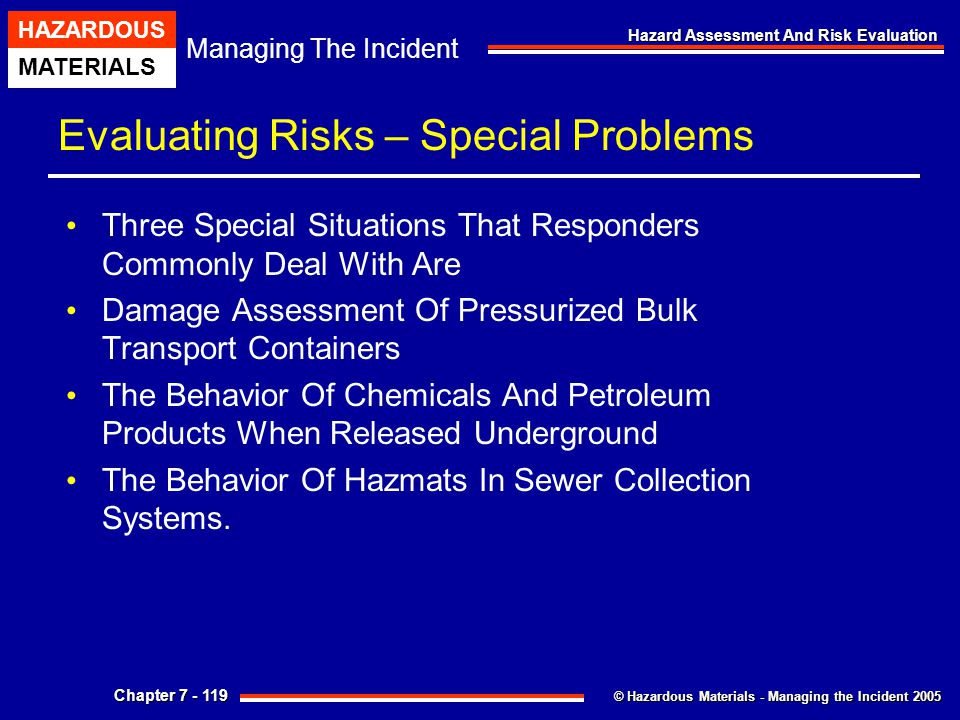 Evaluating Risks – Special Problems
