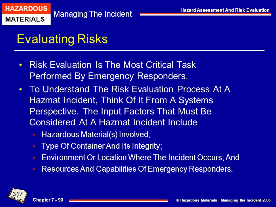 Evaluating Risks Risk Evaluation Is The Most Critical Task Performed By Emergency Responders.