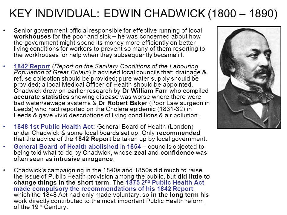KEY INDIVIDUAL: EDWIN CHADWICK (1800 – 1890)