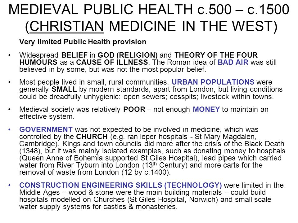 MEDIEVAL PUBLIC HEALTH c.500 – c.1500 (CHRISTIAN MEDICINE IN THE WEST)