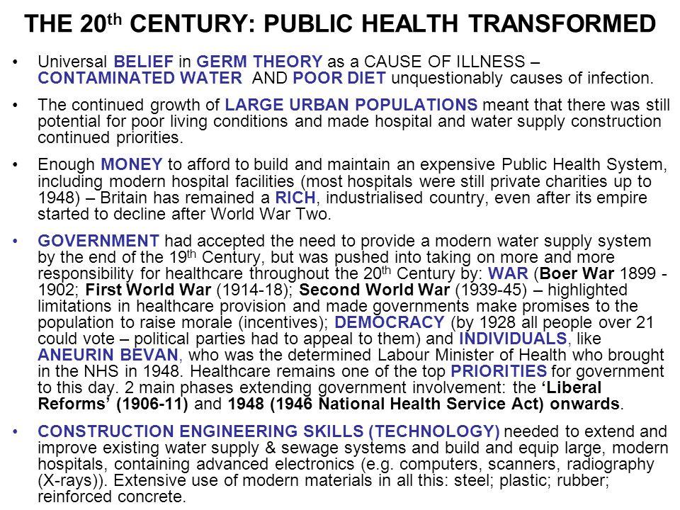THE 20th CENTURY: PUBLIC HEALTH TRANSFORMED