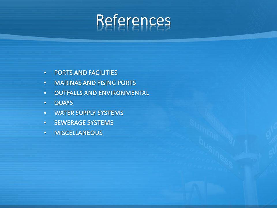 References PORTS AND FACILITIES MARINAS AND FISING PORTS