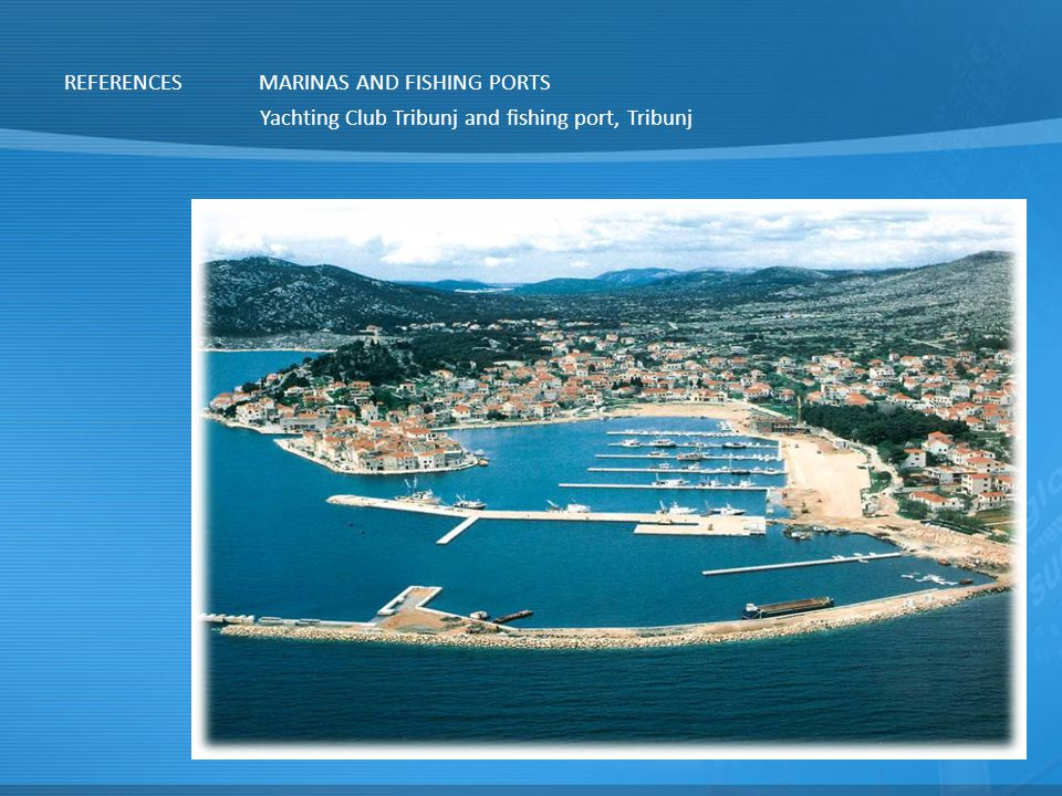 REFERENCES MARINAS AND FISHING PORTS Yachting Club Tribunj and fishing port, Tribunj