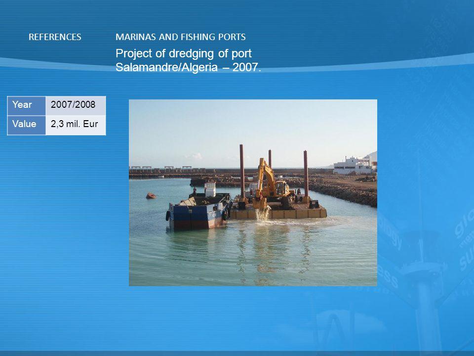 Project of dredging of port Salamandre/Algeria – 2007.