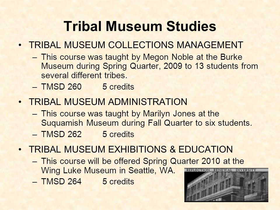 Tribal Museum Studies TRIBAL MUSEUM COLLECTIONS MANAGEMENT