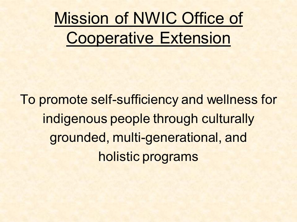 Mission of NWIC Office of Cooperative Extension