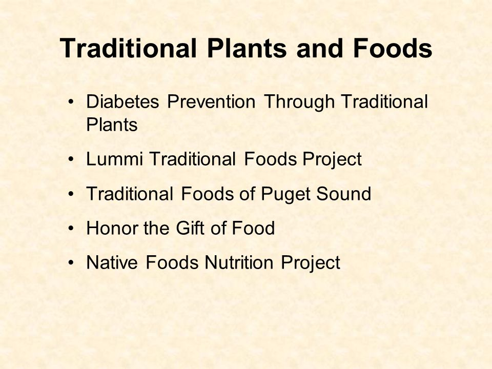 Traditional Plants and Foods