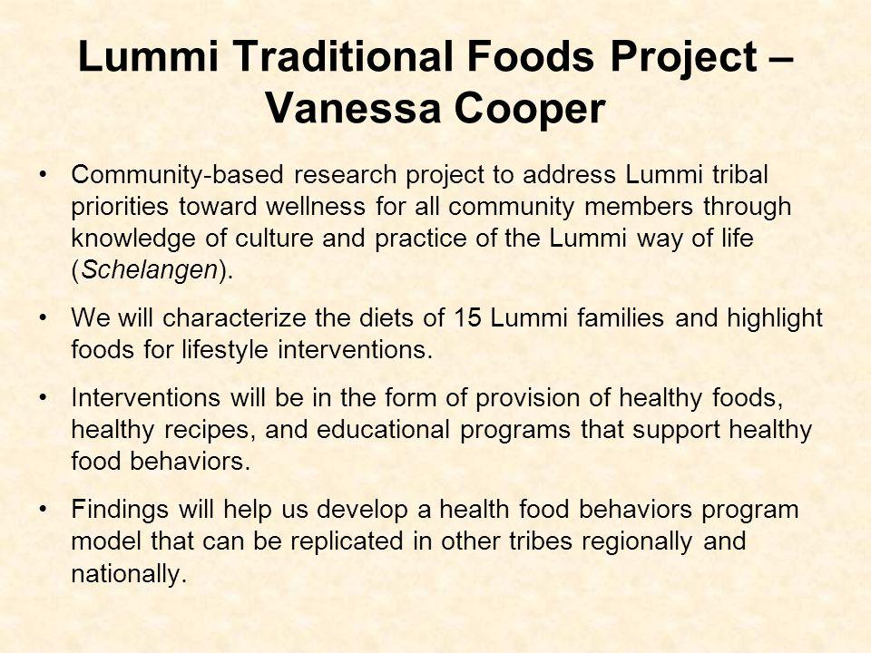 Lummi Traditional Foods Project – Vanessa Cooper