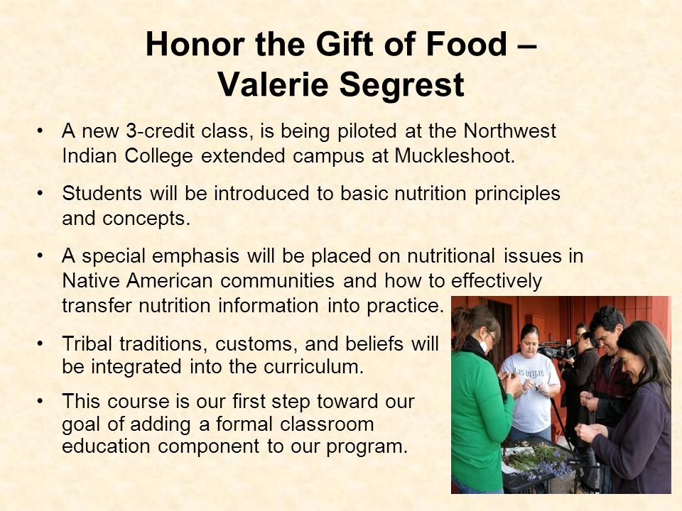 Honor the Gift of Food – Valerie Segrest