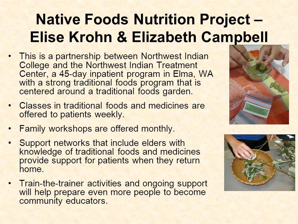 Native Foods Nutrition Project – Elise Krohn & Elizabeth Campbell