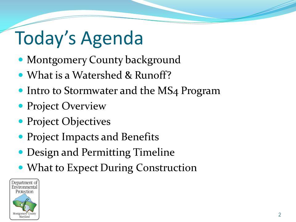 Today's Agenda Montgomery County background