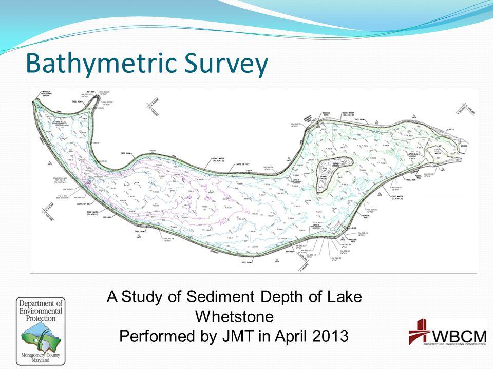Bathymetric Survey A Study of Sediment Depth of Lake Whetstone