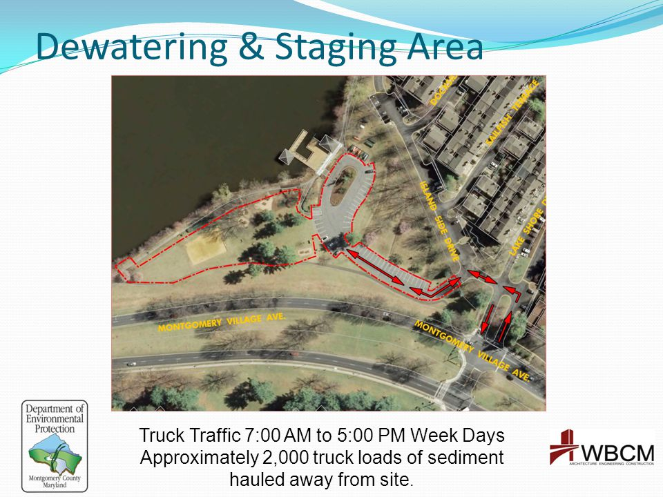 Dewatering & Staging Area