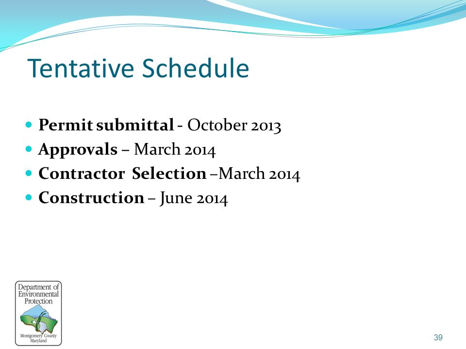 Tentative Schedule Permit submittal - October 2013