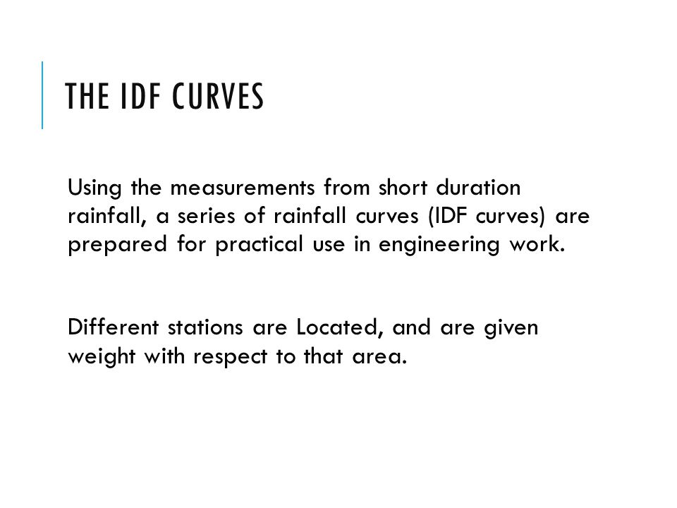 The IDF Curves