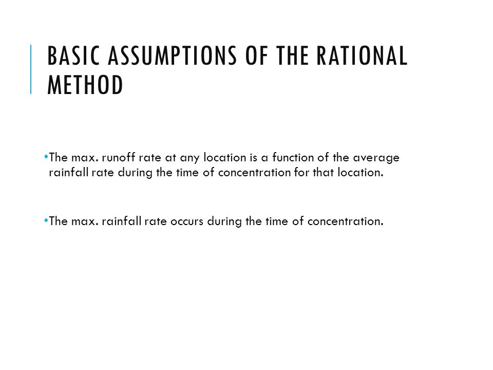 Basic assumptions of the rational method