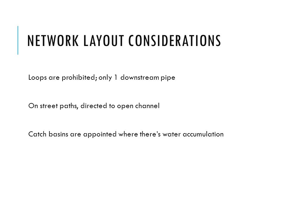 Network layout considerations