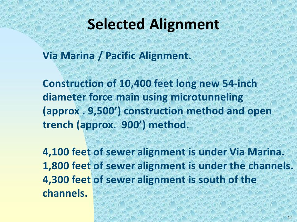 Selected Alignment Via Marina / Pacific Alignment.