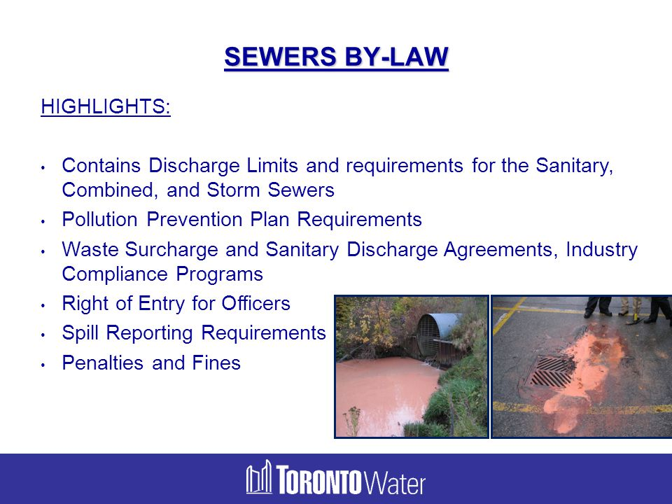 SEWERS BY-LAW HIGHLIGHTS: