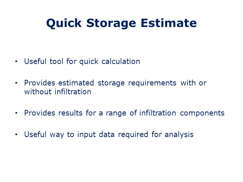 Quick Storage Estimate