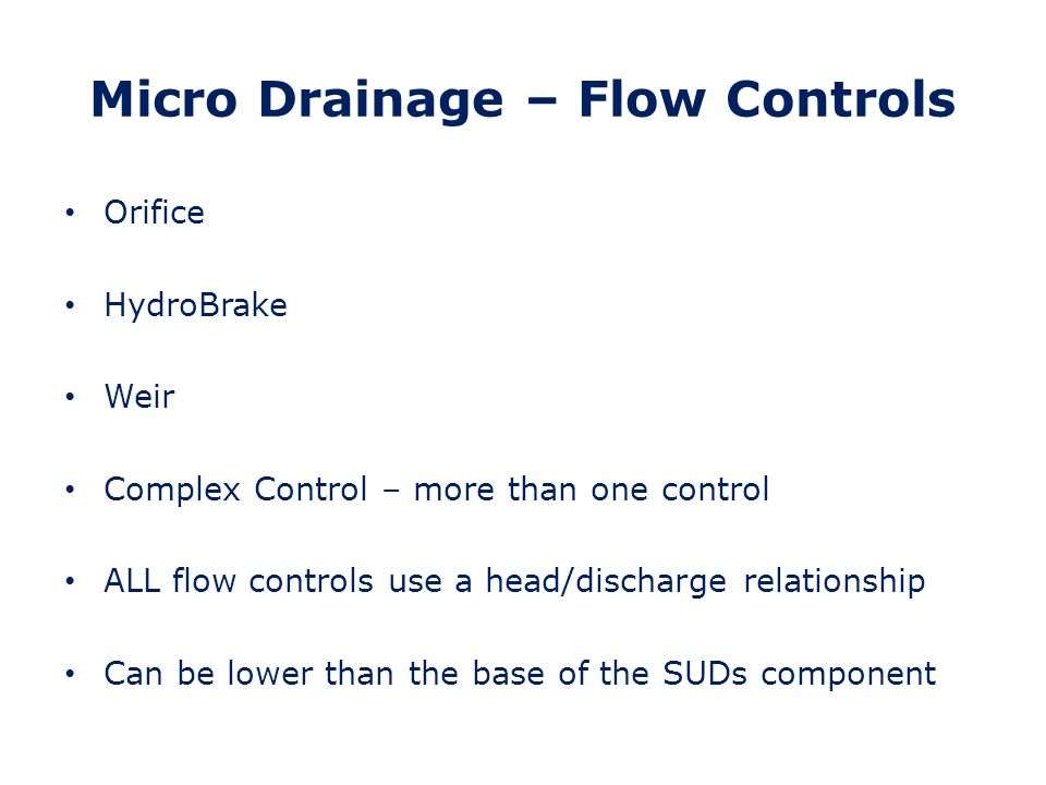 Micro Drainage – Flow Controls