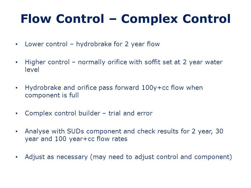 Flow Control – Complex Control