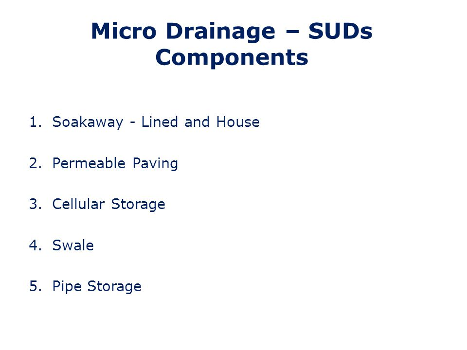 Micro Drainage – SUDs Components