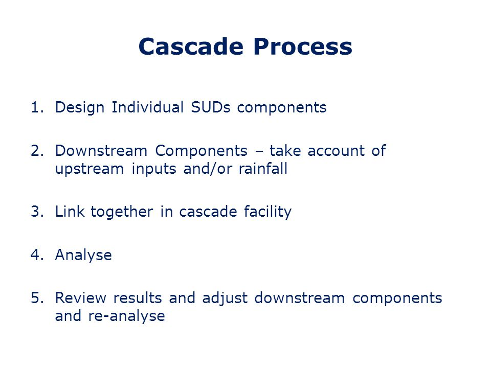 Cascade Process Design Individual SUDs components