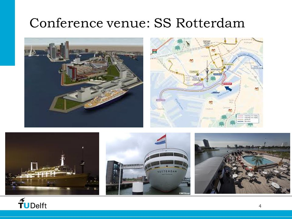 Conference venue: SS Rotterdam