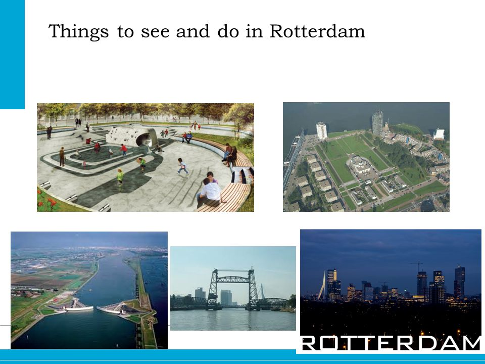 Things to see and do in Rotterdam