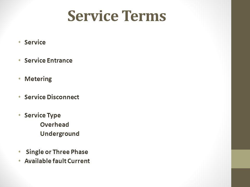 Service Terms Service Service Entrance Metering Service Disconnect