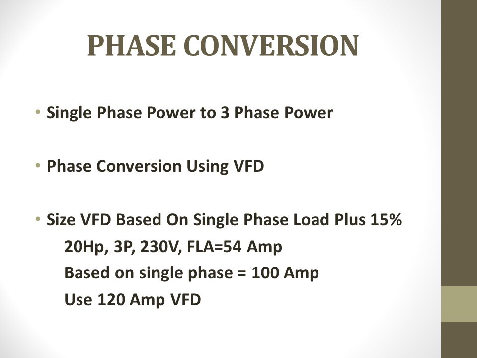 PHASE CONVERSION Single Phase Power to 3 Phase Power