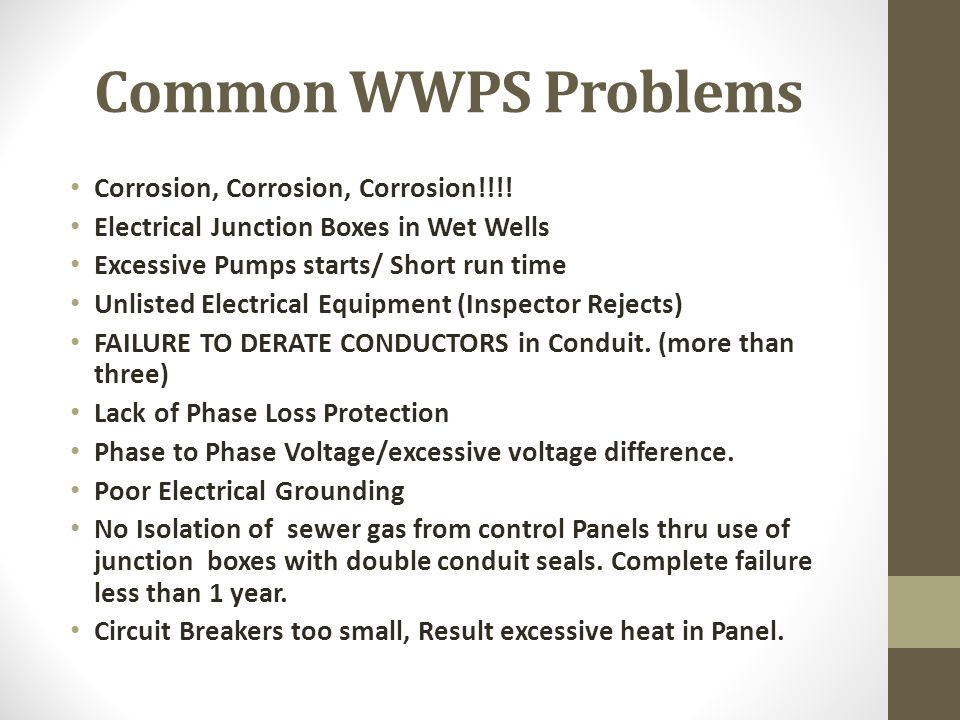 Common WWPS Problems Corrosion, Corrosion, Corrosion!!!!